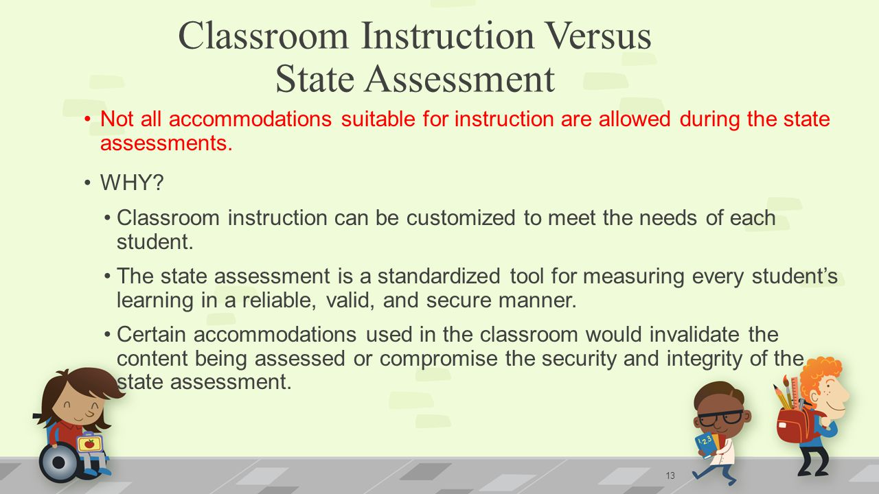 Classroom Instruction Versus State Assessment