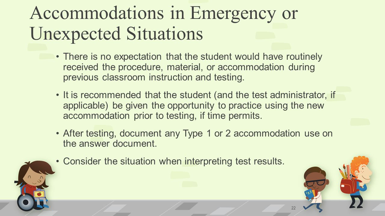 Accommodations in Emergency or Unexpected Situations