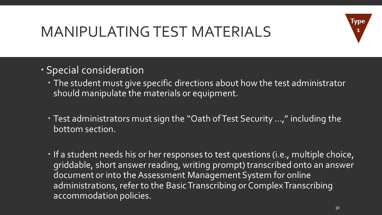 Manipulating Test Materials