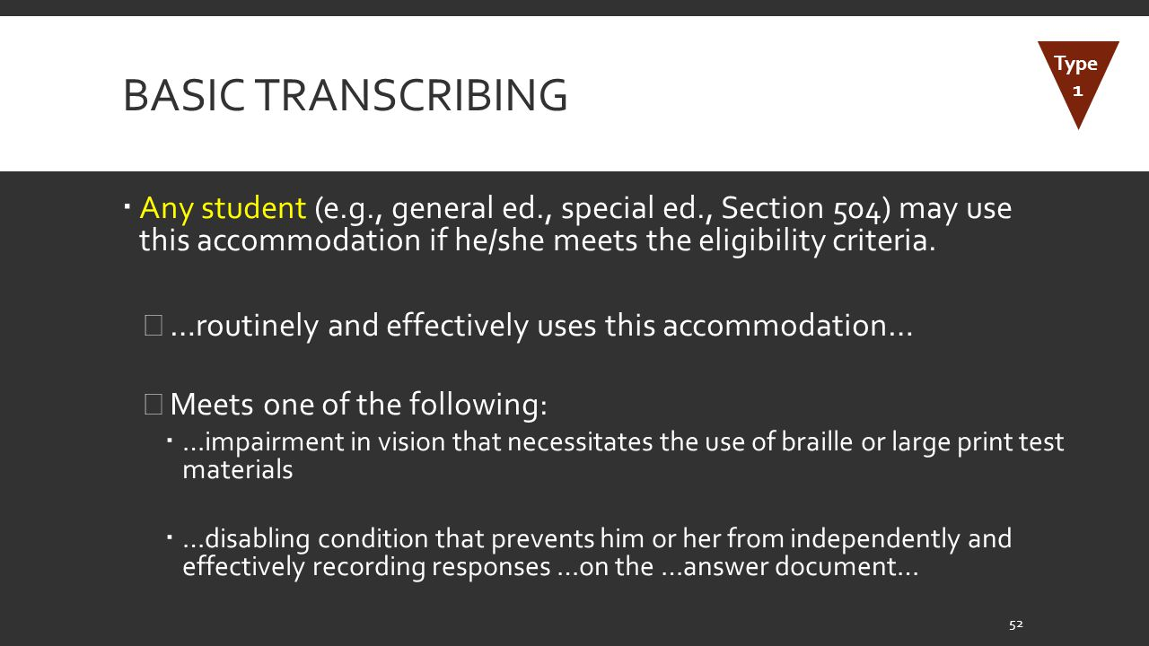 Basic Transcribing Type. 1.