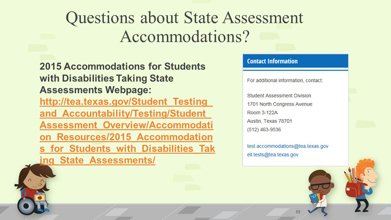 Questions about State Assessment Accommodations