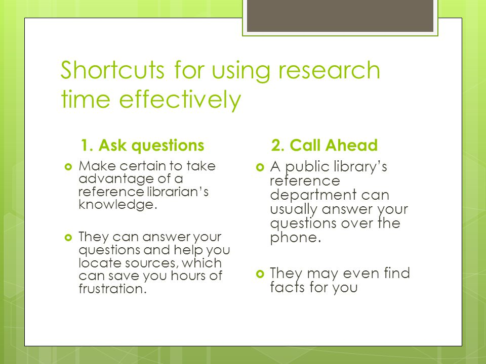 Shortcuts for using research time effectively