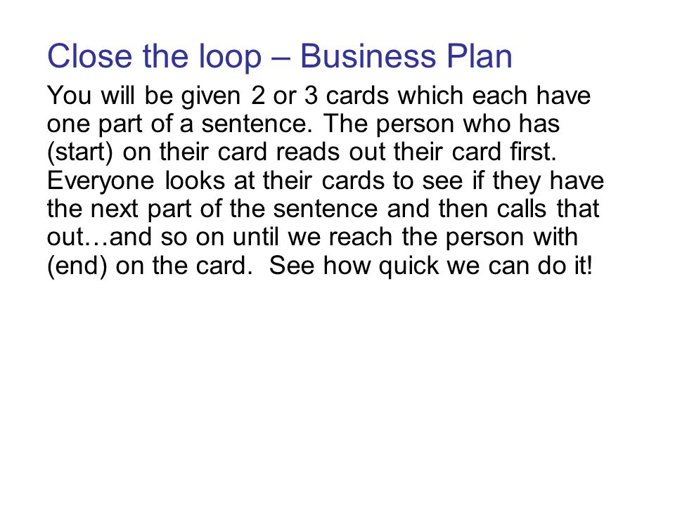 Close the loop – Business Plan