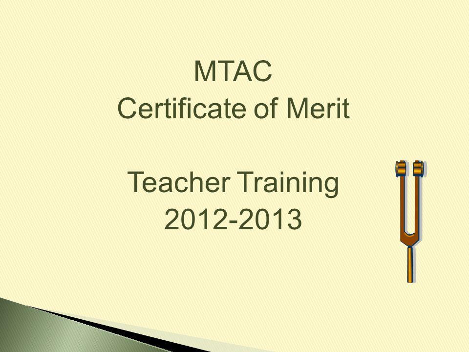 MTAC Certificate of Merit Teacher Training 2012-2013