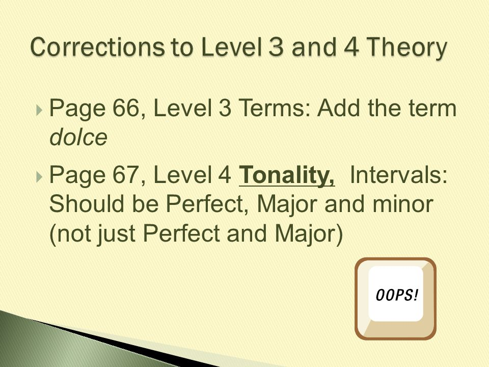 Corrections to Level 3 and 4 Theory