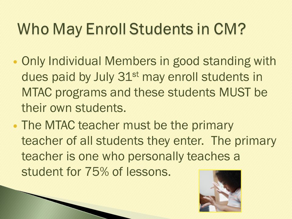 Who May Enroll Students in CM