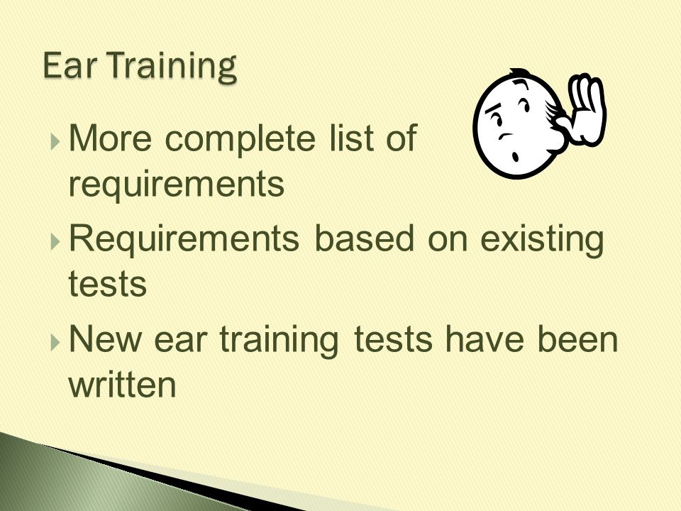 Ear Training More complete list of requirements