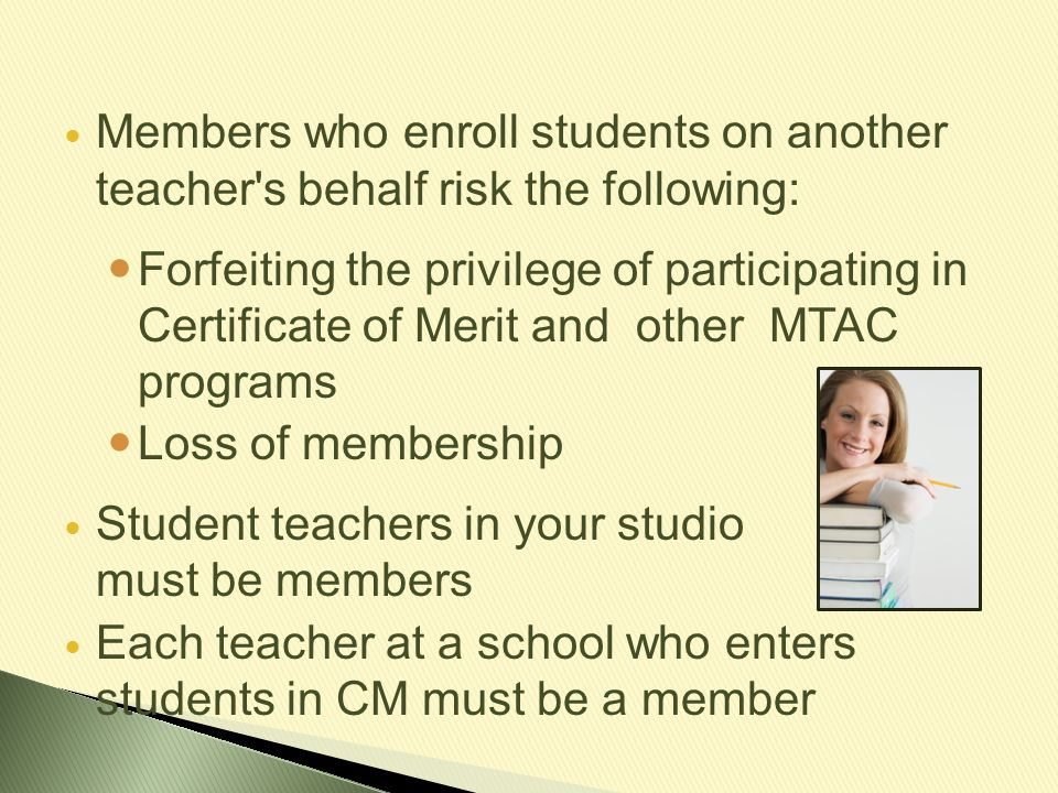 Members who enroll students on another teacher s behalf risk the following: