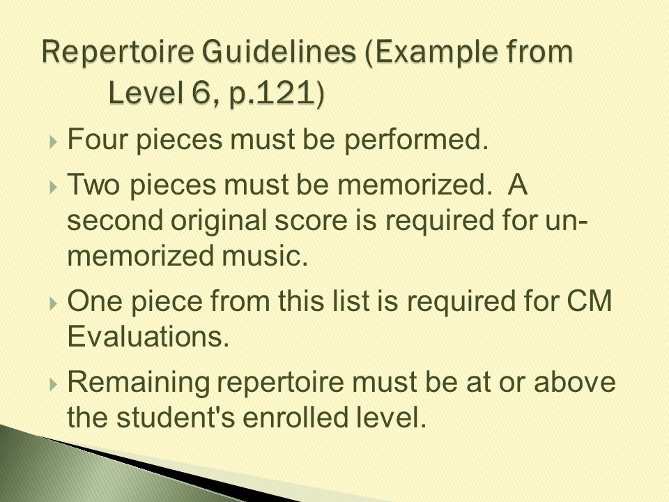 Repertoire Guidelines (Example from Level 6, p.121)
