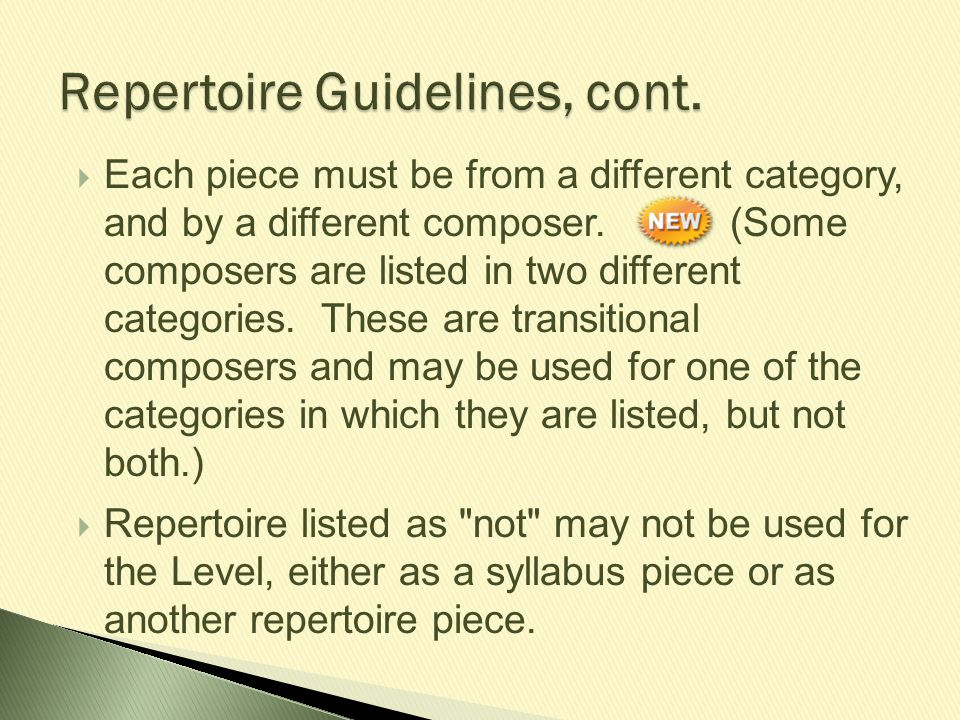 Repertoire Guidelines, cont.