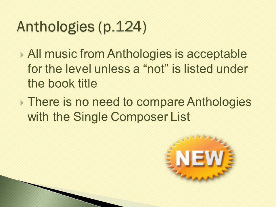 Anthologies (p.124) All music from Anthologies is acceptable for the level unless a not is listed under the book title.