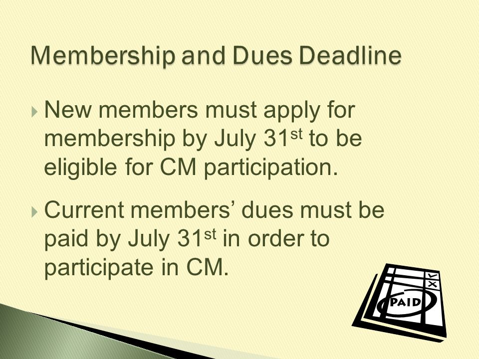 Membership and Dues Deadline