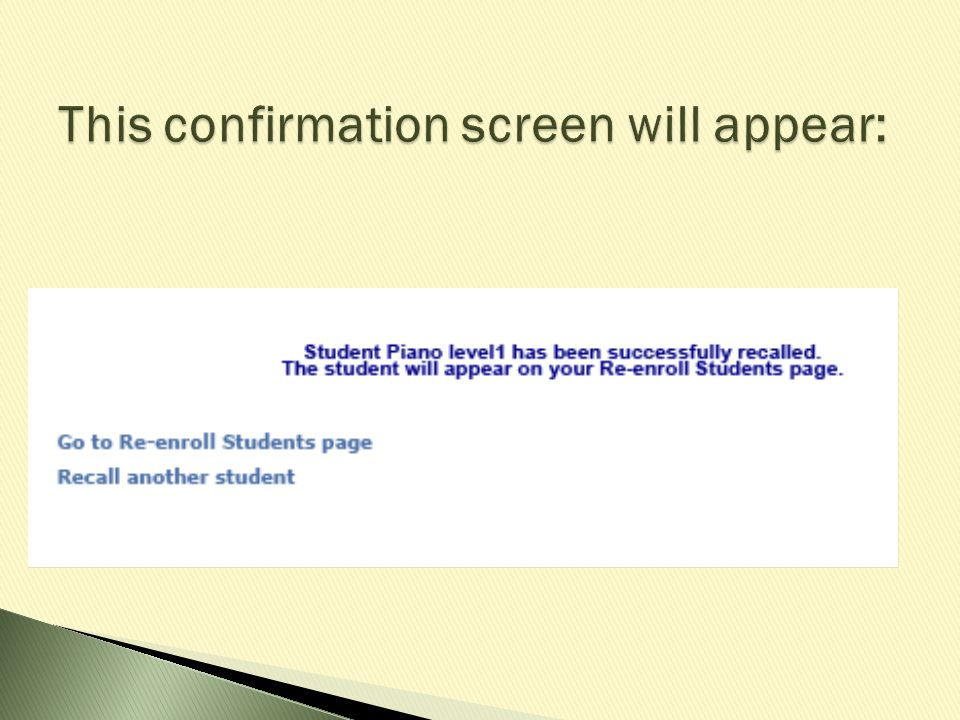 This confirmation screen will appear: