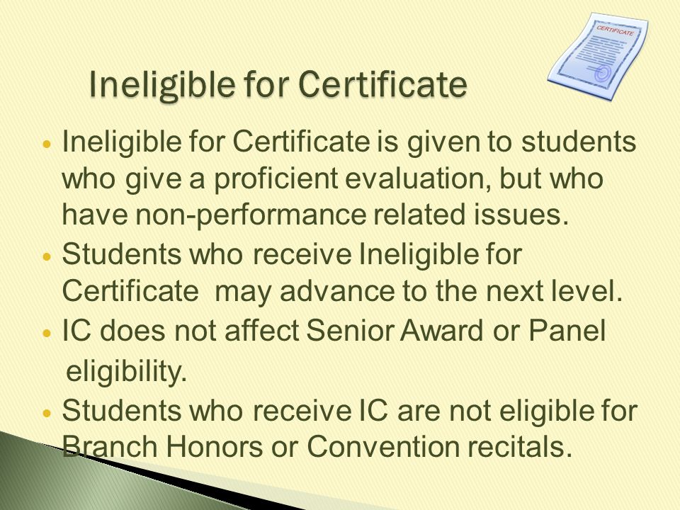 Ineligible for Certificate