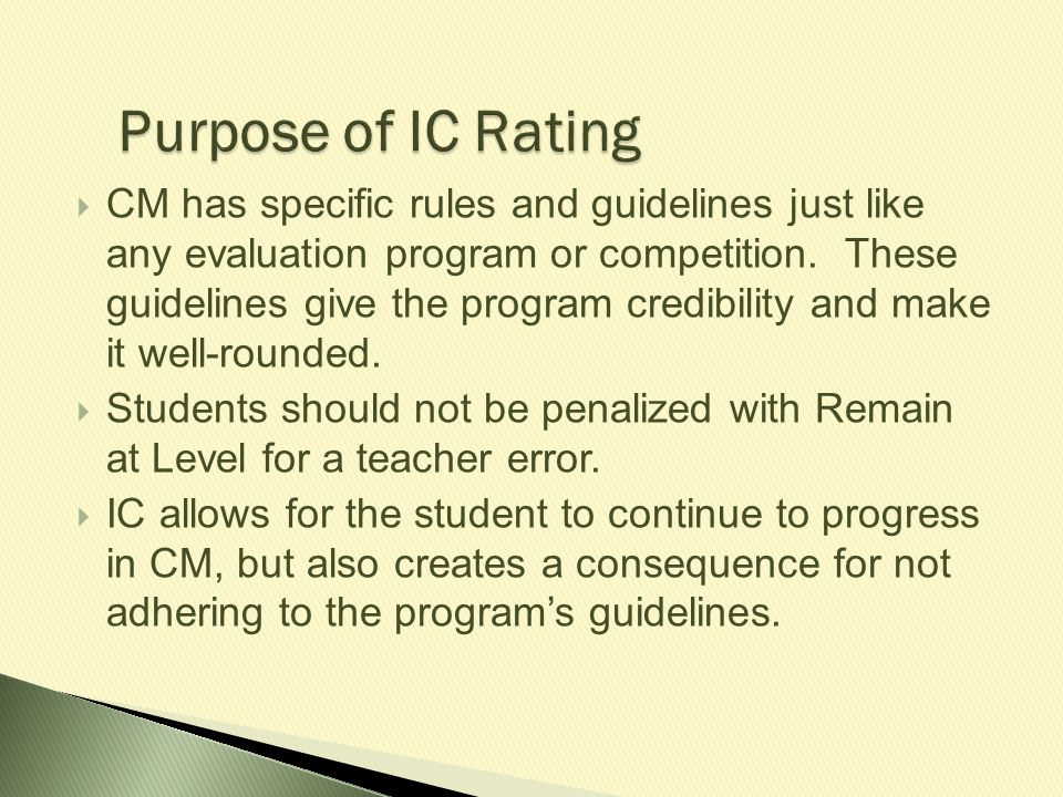 Purpose of IC Rating