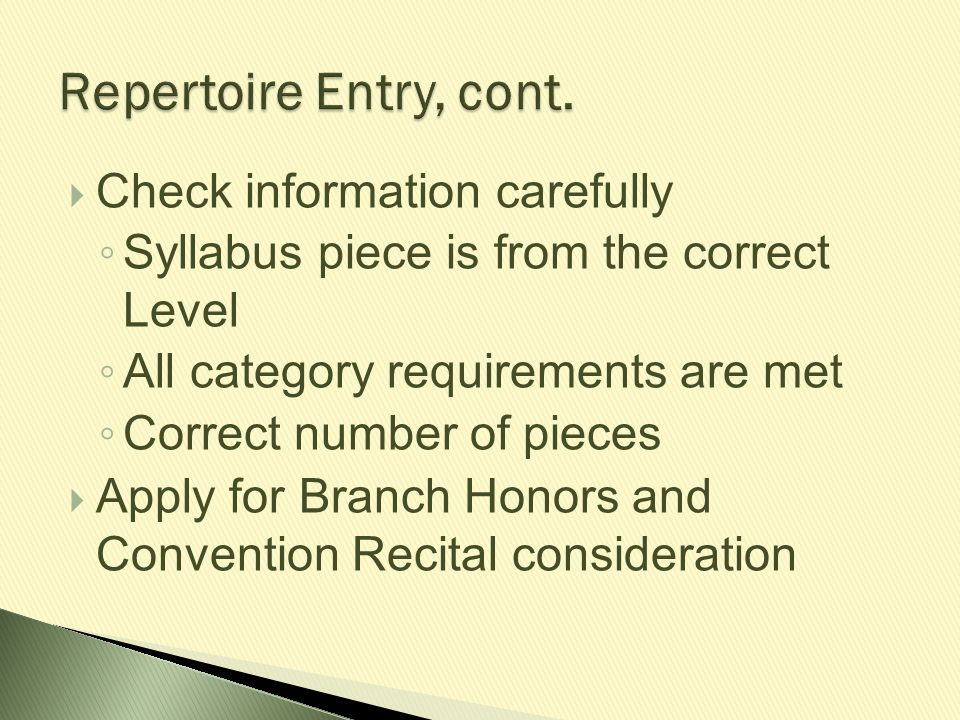 Repertoire Entry, cont. Check information carefully