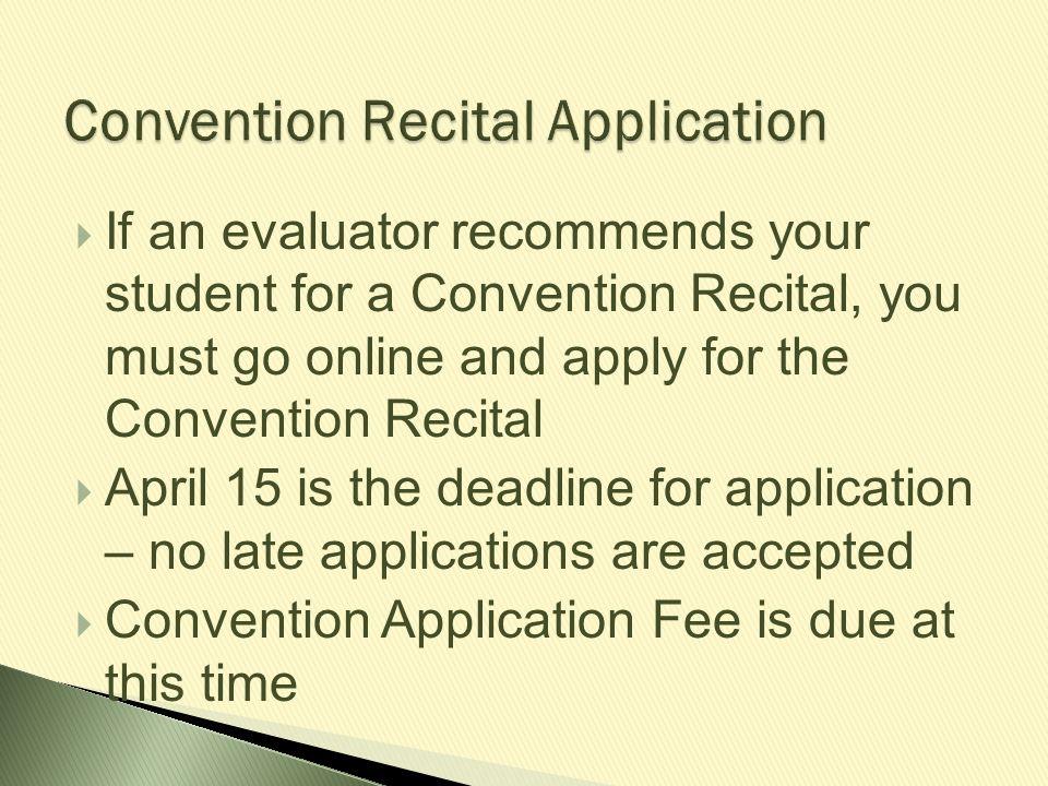 Convention Recital Application