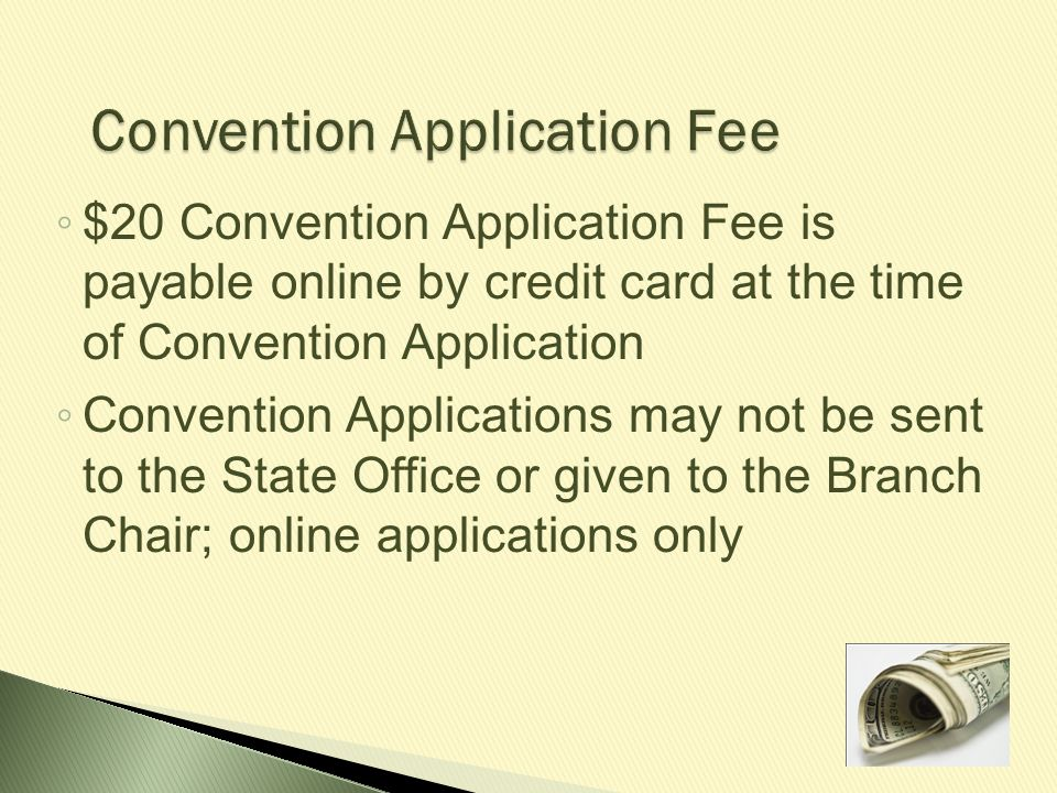 Convention Application Fee
