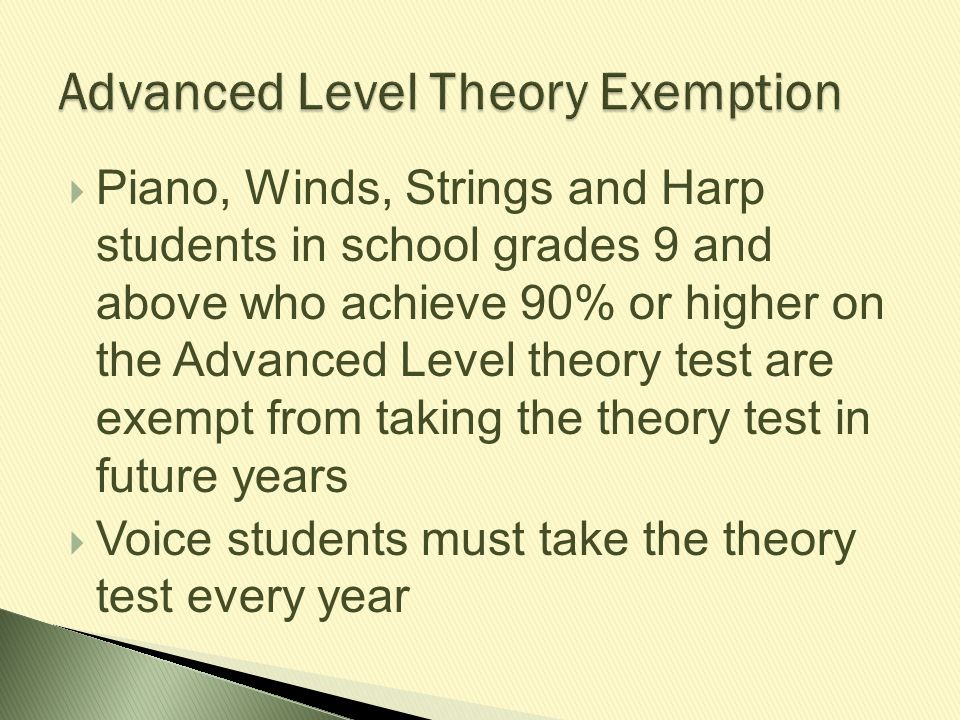 Advanced Level Theory Exemption