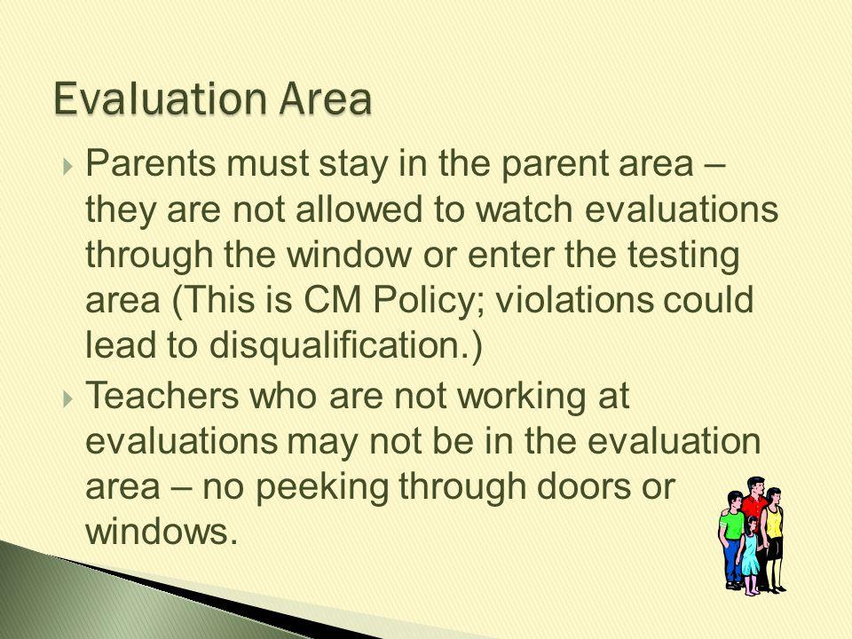 Evaluation Area