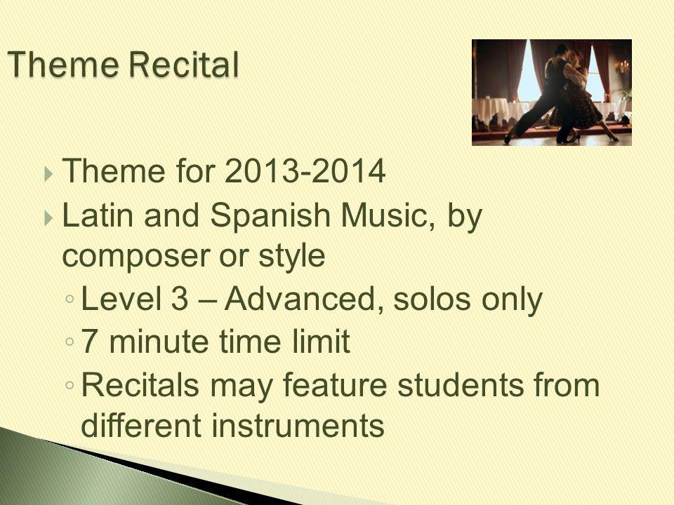 Theme Recital Theme for 2013-2014