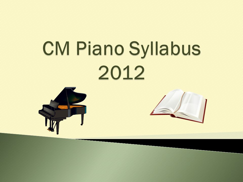 CM Piano Syllabus 2012