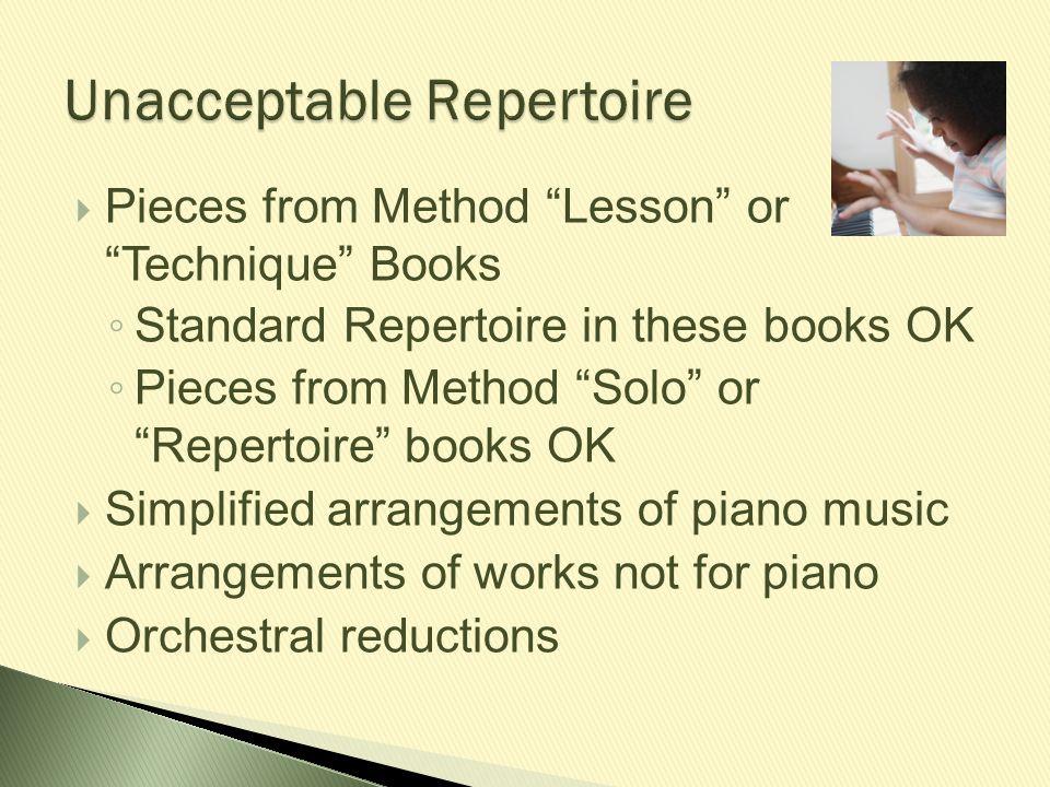 Unacceptable Repertoire