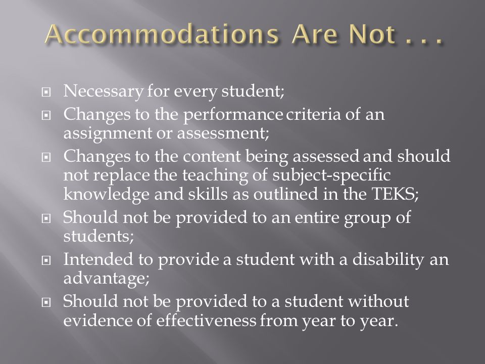 Accommodations Are Not . . .