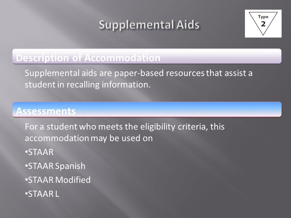 Supplemental Aids Description of Accommodation Assessments