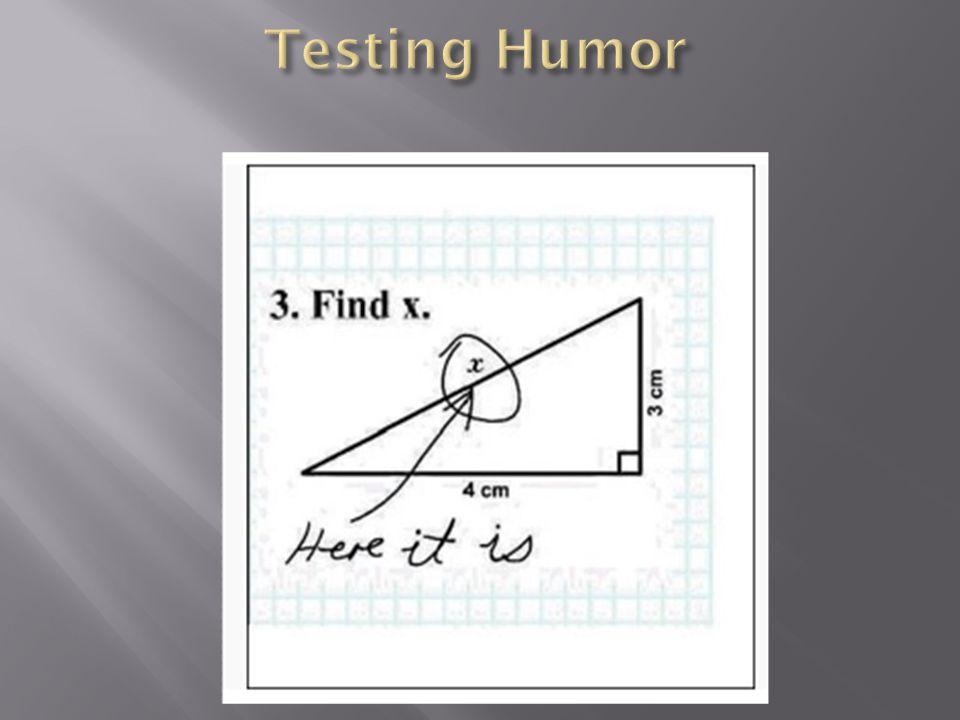 Testing Humor