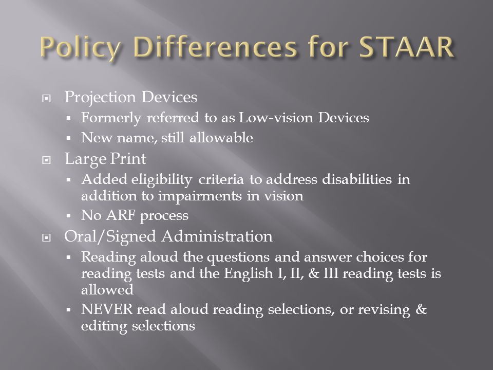 Policy Differences for STAAR