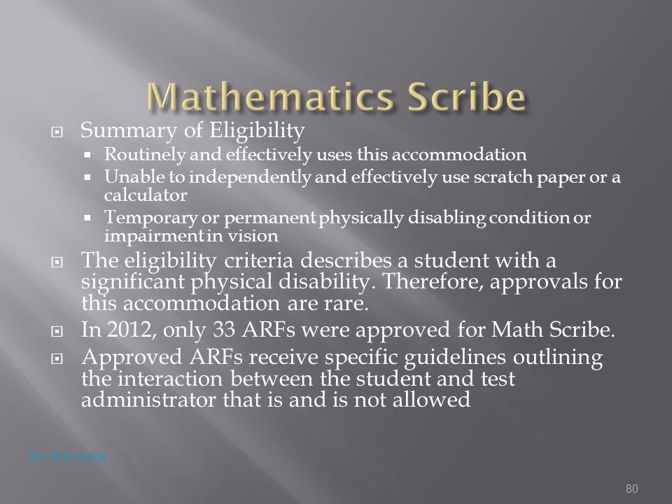 Mathematics Scribe Summary of Eligibility