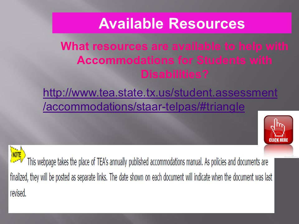 Available Resources What resources are available to help with Accommodations for Students with Disabilities