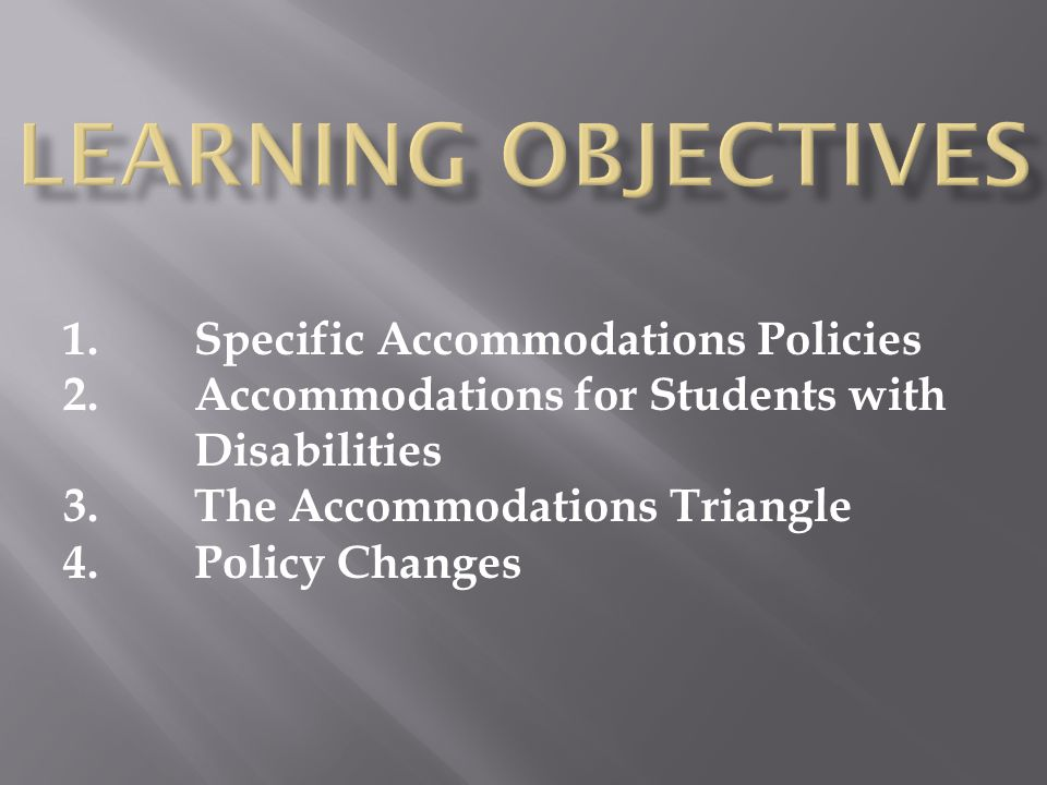 Learning Objectives Specific Accommodations Policies
