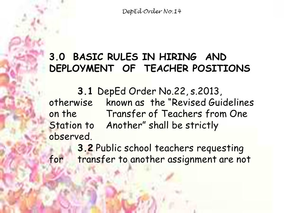 3.0 BASIC RULES IN HIRING AND DEPLOYMENT OF TEACHER POSITIONS