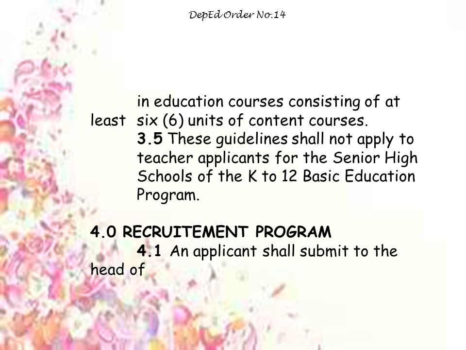 4.1 An applicant shall submit to the head of