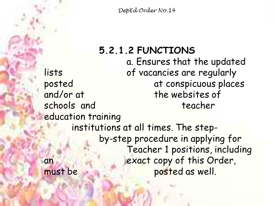 DepEd Order No.14 5.2.1.2 FUNCTIONS.