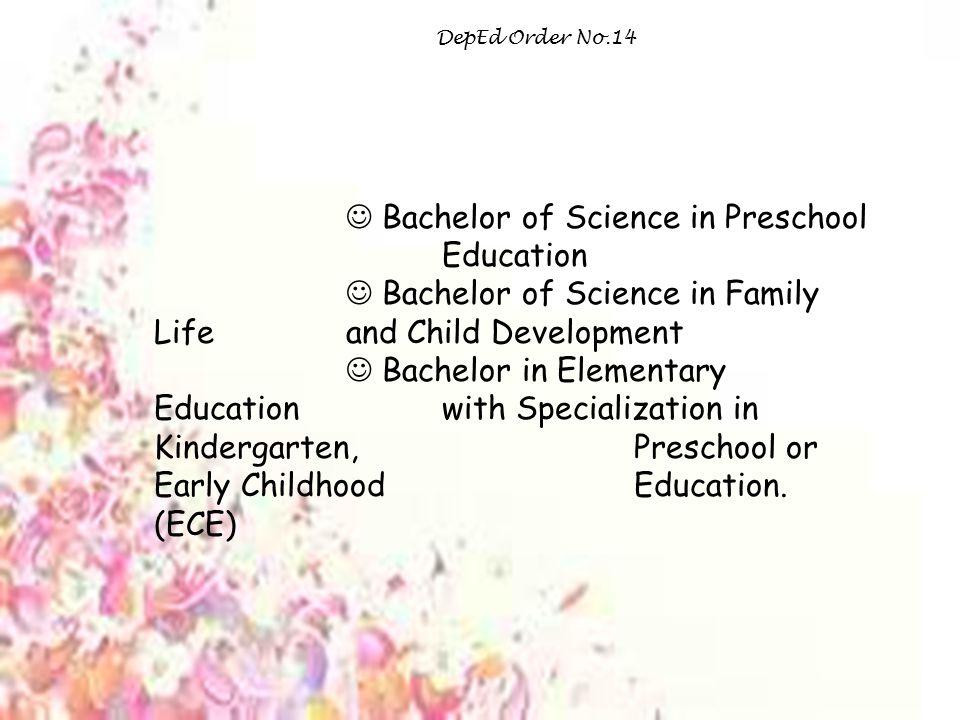  Bachelor of Science in Preschool Education