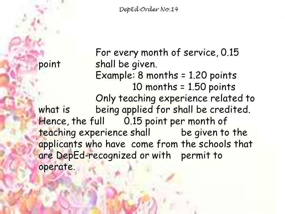 For every month of service, 0.15 point shall be given.