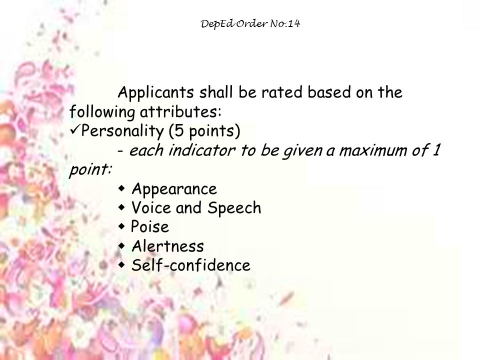 Applicants shall be rated based on the following attributes: