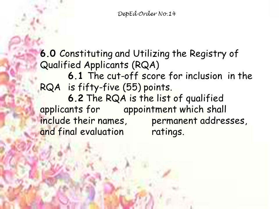 DepEd Order No.14 6.0 Constituting and Utilizing the Registry of Qualified Applicants (RQA)