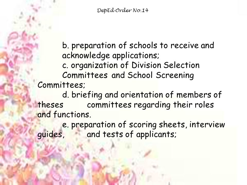 gul b. preparation of schools to receive and acknowledge applications;