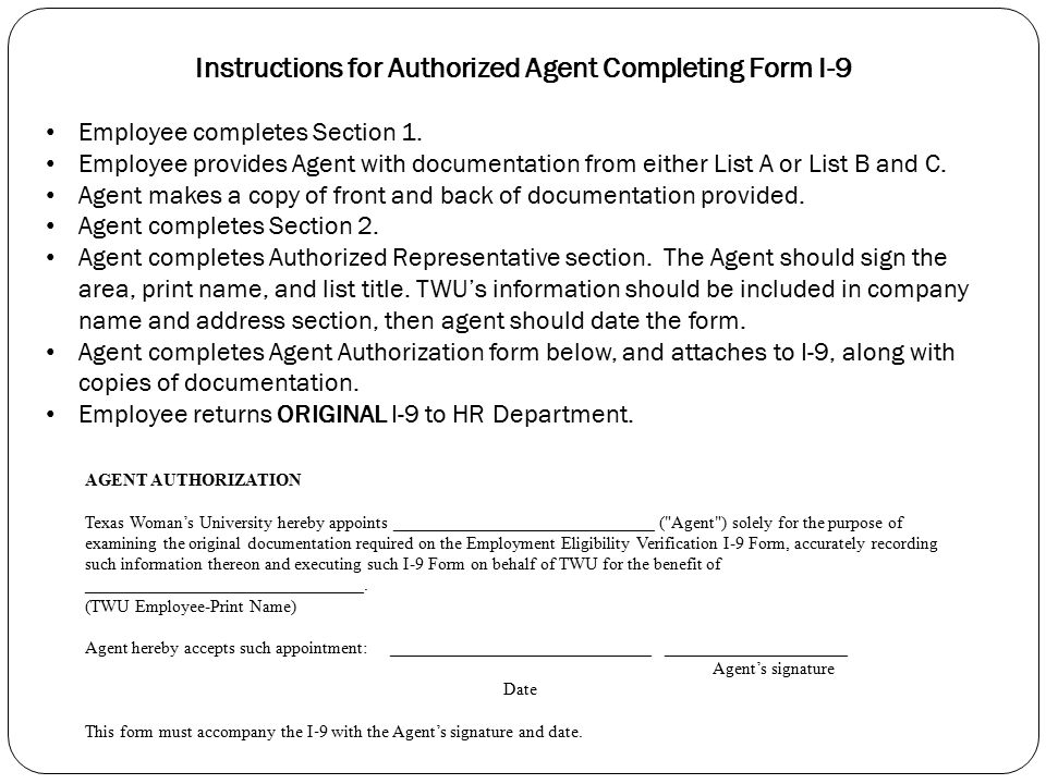 Instructions for Authorized Agent Completing Form I-9