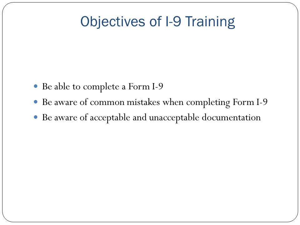 Objectives of I-9 Training