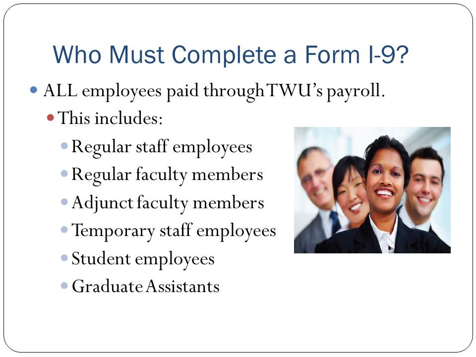 Who Must Complete a Form I-9