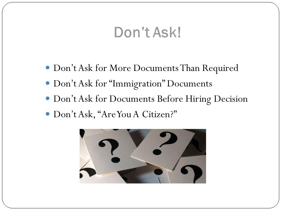 Don't Ask! Don't Ask for More Documents Than Required