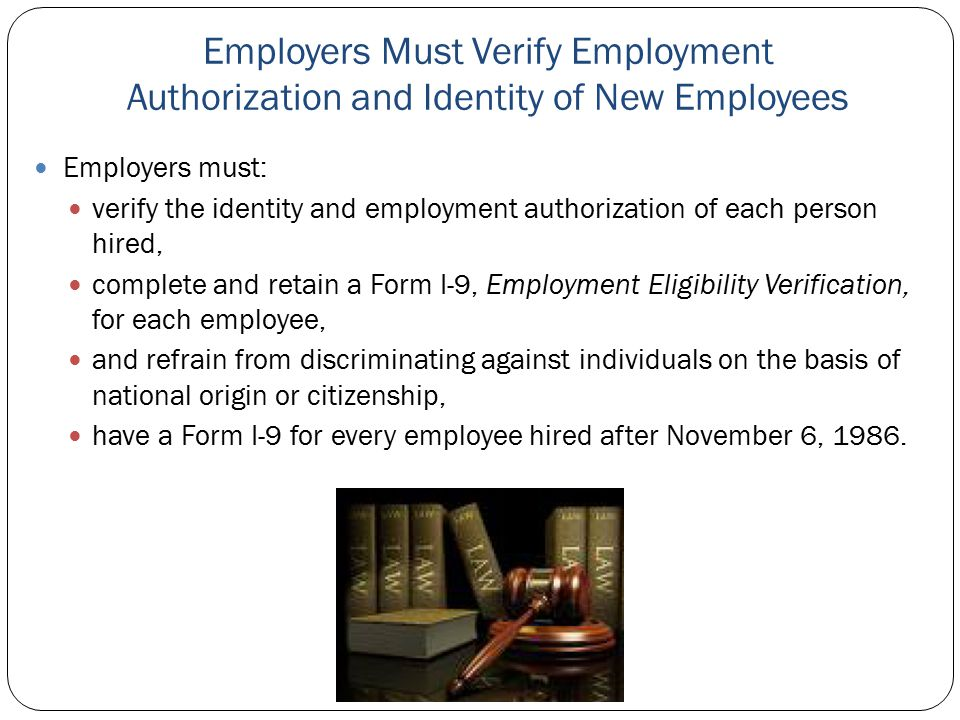 Employers Must Verify Employment Authorization and Identity of New Employees