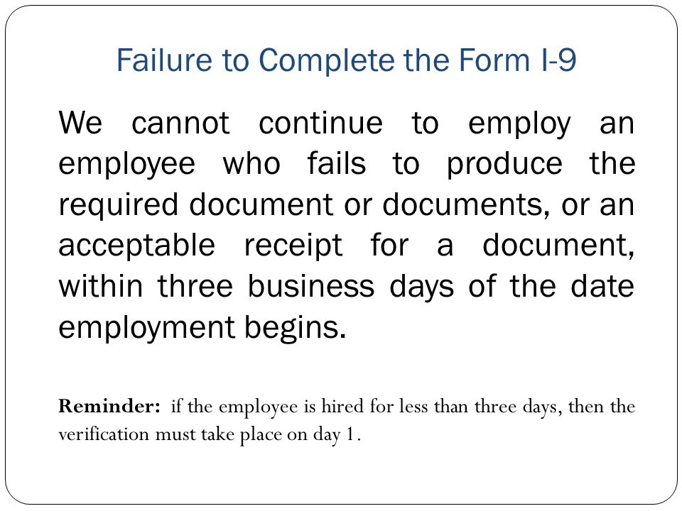 Failure to Complete the Form I-9