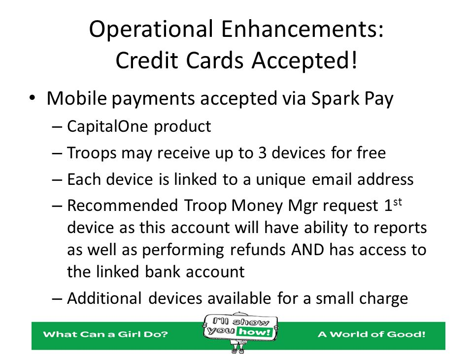 Operational Enhancements: Credit Cards Accepted!