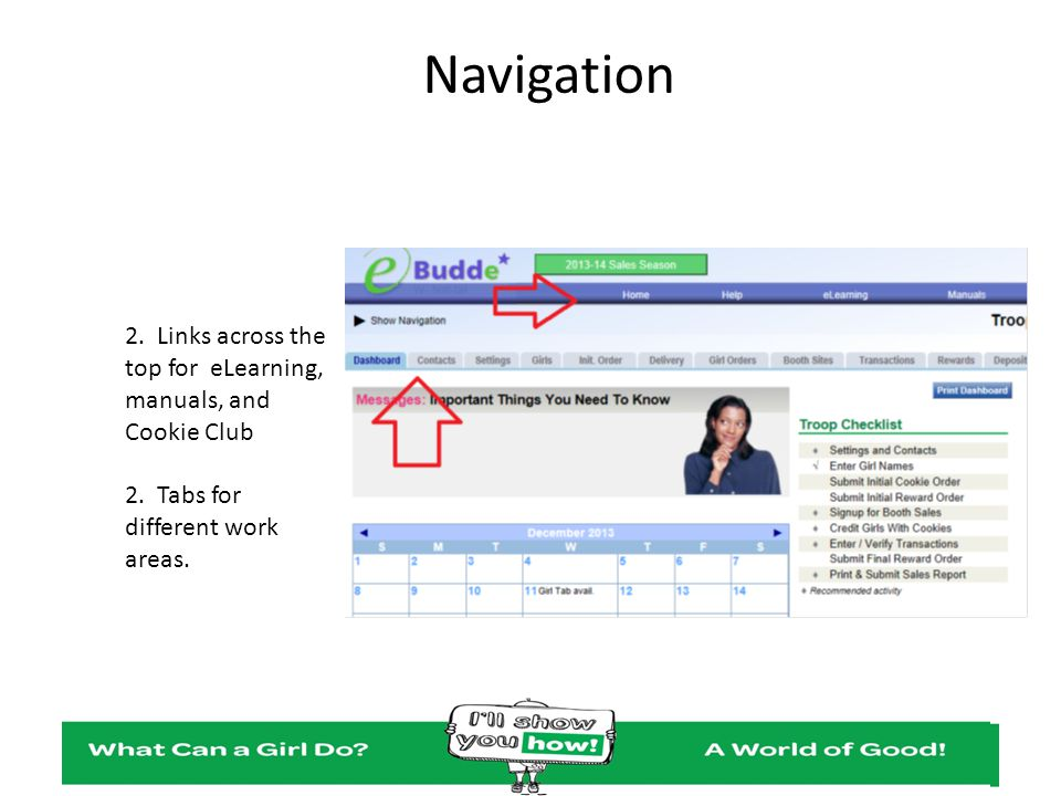 Navigation 2. Links across the top for eLearning, manuals, and Cookie Club.